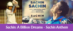 Sachin: A Billion Dreams - Sachin Anthem