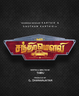 Karthik-Gautham Karthik Film Is Titled As 'Mr Chandramouli'